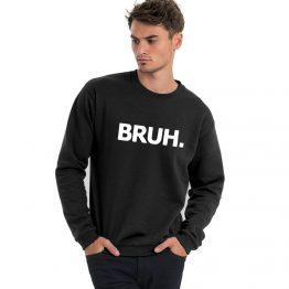 Bruh sweater