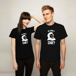 Che Guevara shirts You don't Che