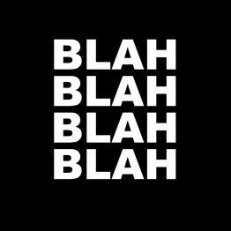 Blah Blah Blah Blah opdruk
