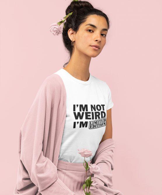Festival T-Shirt I'm Not Weird Wit