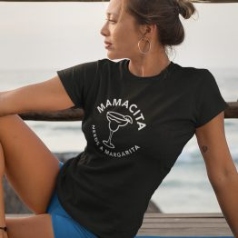 T-Shirt Mamacita Needs A Margarita (1)