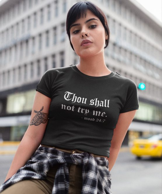 T-Shirt Thou Shall Not Try Me 2