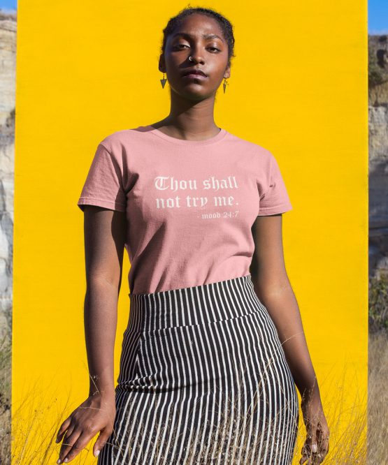 T-Shirt Thou Shall Not Try Me Roze