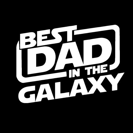 Vaderdag Opdruk Best Dad In The Galaxy