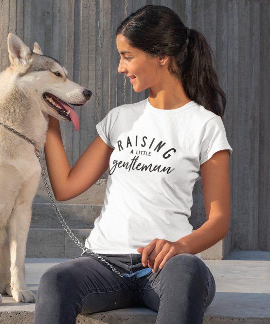 T-Shirt Raising A Little Gentleman